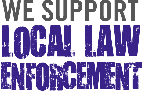 We support our local law enforcement
